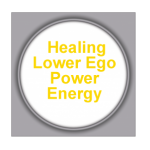 Healing Lower Ego Power Energy